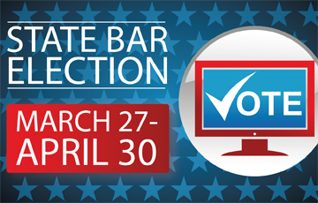 Vote Now in the State Bar Election!