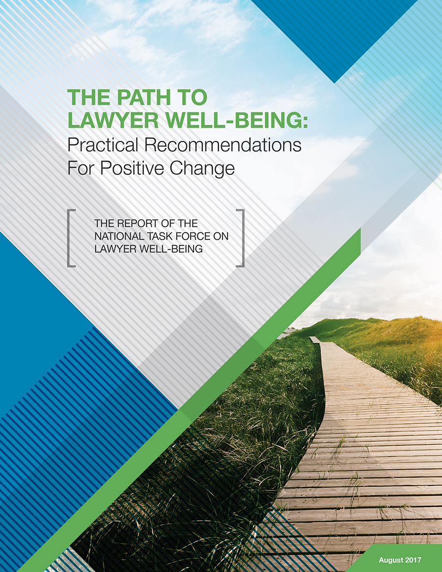 The Path to Lawyer Well-Being Report